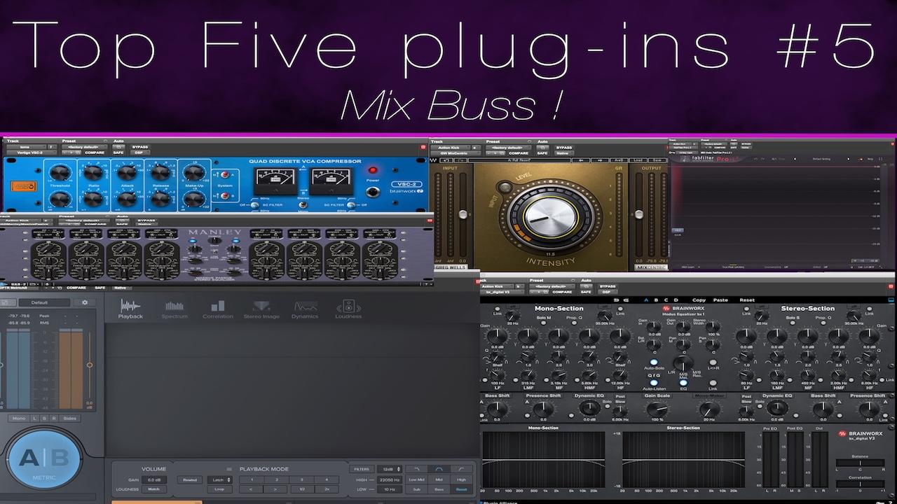 Top 5 Mix Buss Plugins